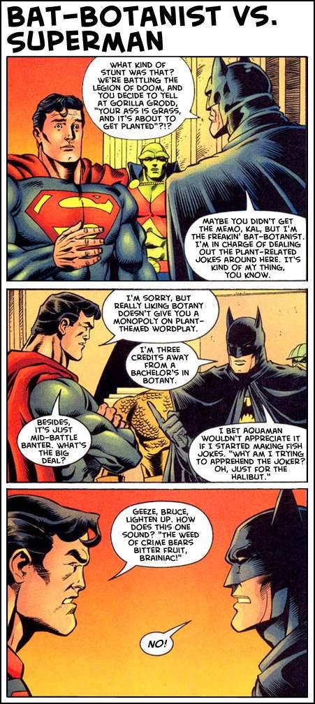 Bat-Botanist vs. Superman